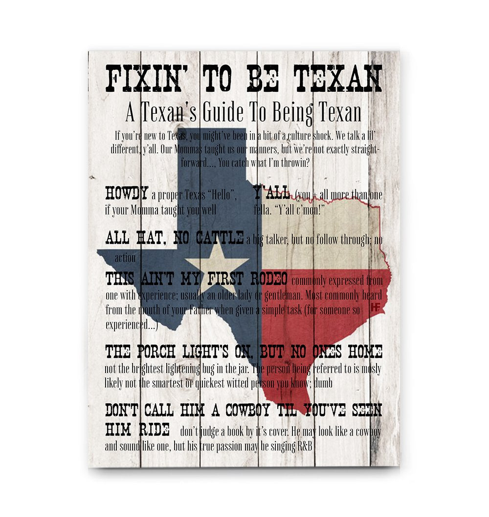 Fixin' To Be Texan EZ16 0802 Canvas