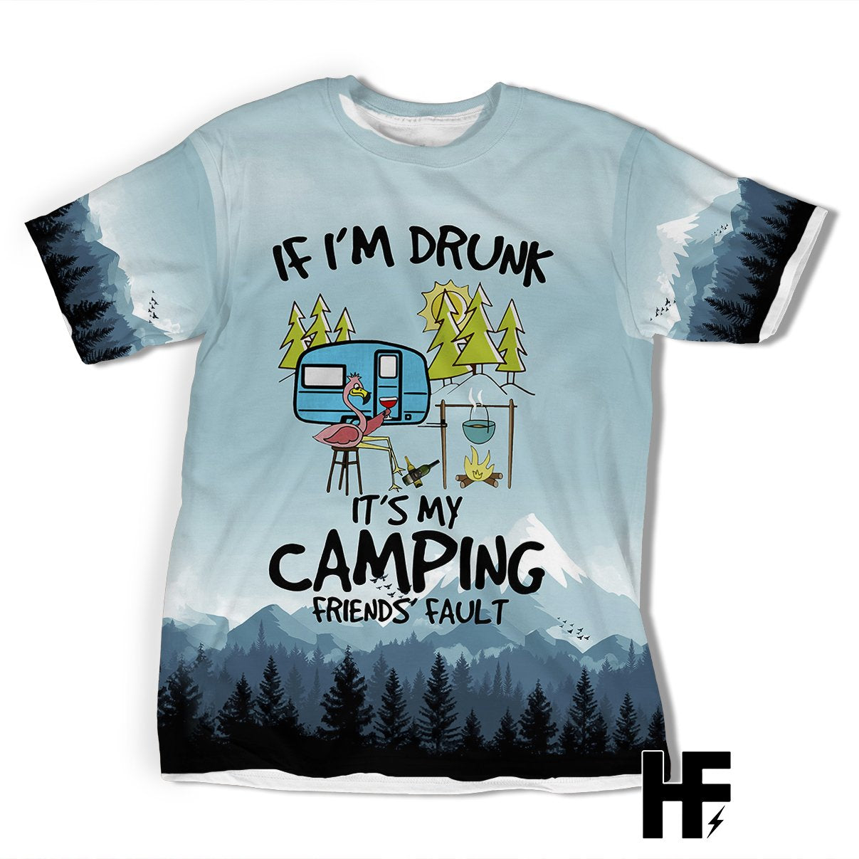 Flamingo It's My Camping Friends' Fault EZ03 1703 All Over T-shirt