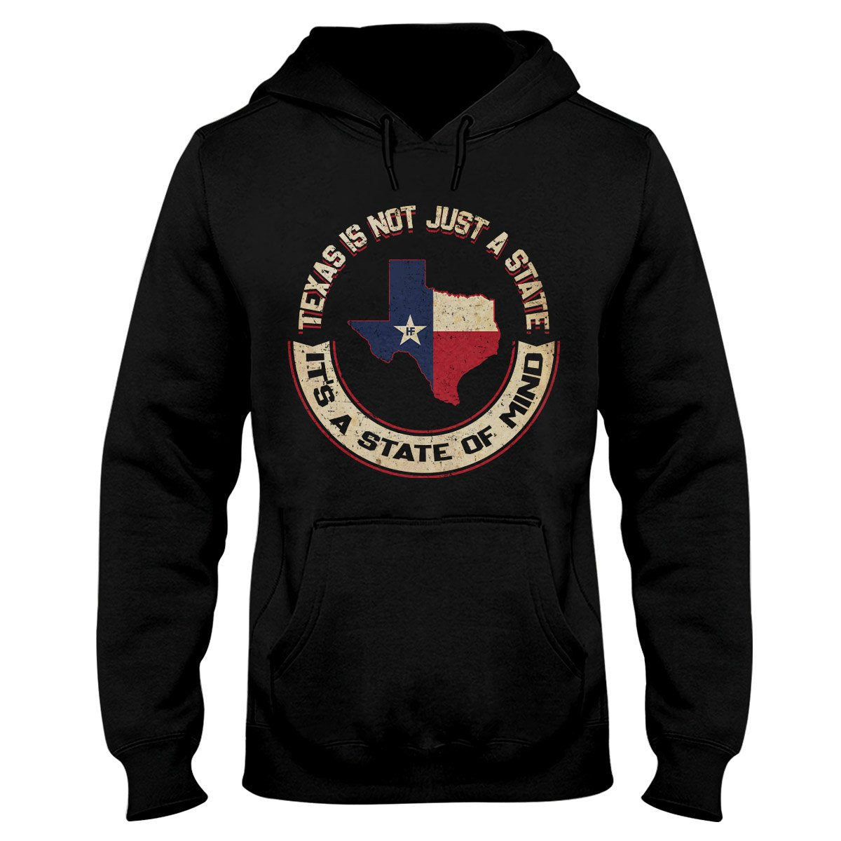 Texas Is Not Just A State It's A State Of Mind EZ16 0802 Hoodie