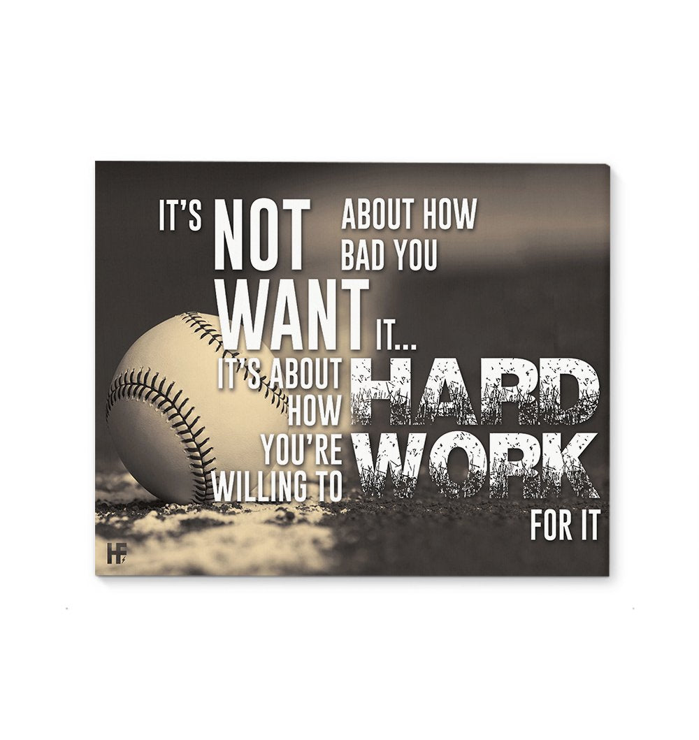 How Hard You Willing To Work For It Baseball EZ22 0302 Canvas