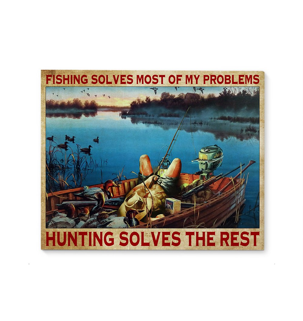 Hunting And Fishing Solve My Problems EZ26 3011 Canvas