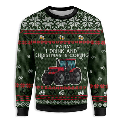 I Farm I Drink And Christmas Is Coming Farmer EZ23 0810 All Over Print Sweatshirt