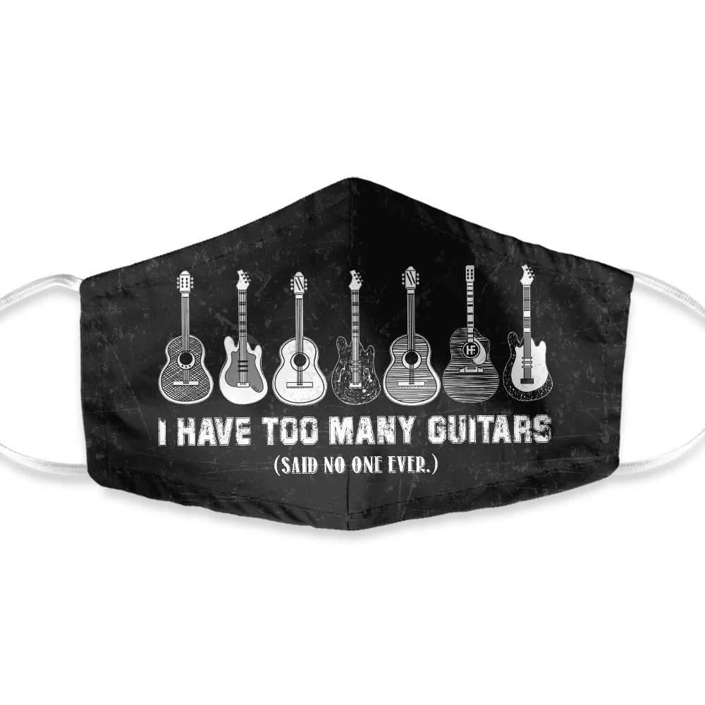 I Have Too Many Guitars Black And White Version EZ34 1203 Face Mask
