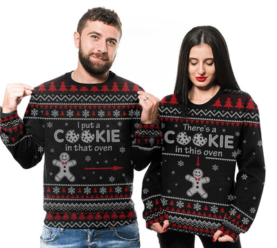 I Put A Cookie In That Oven Best Gift For Couple EZ05 1310 All Over Print Sweatshirt