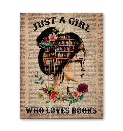Just A Girl Who Loves Books 01 EZ01 1809 Canvas