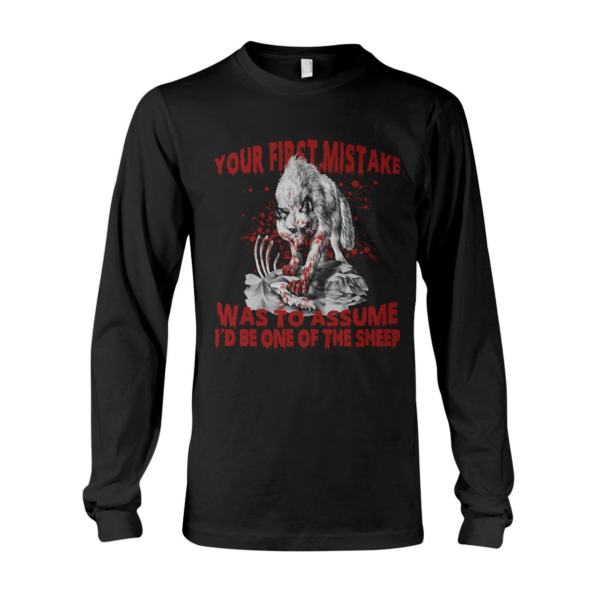 Your First Mistake White Wolf EZ02 2808 Long Sleeve T-Shirt