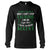 I Am An Irish Girl And I Have An Irish Accent EZ12 0602 Long Sleeve T-Shirt