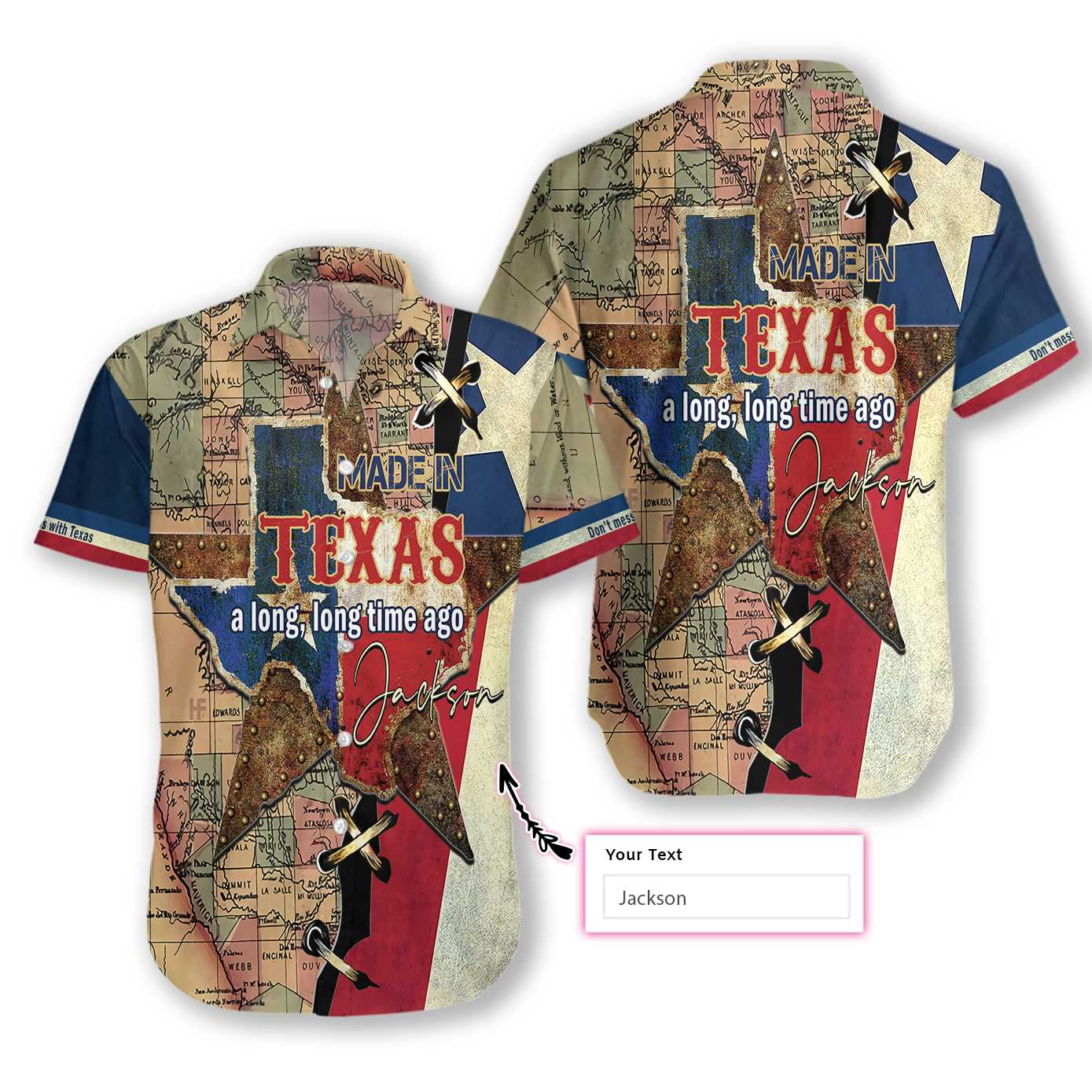 MADE IN TEXAS A LONG, LONG TIME AGO EZ15 2311 Custom Hawaiian Shirt