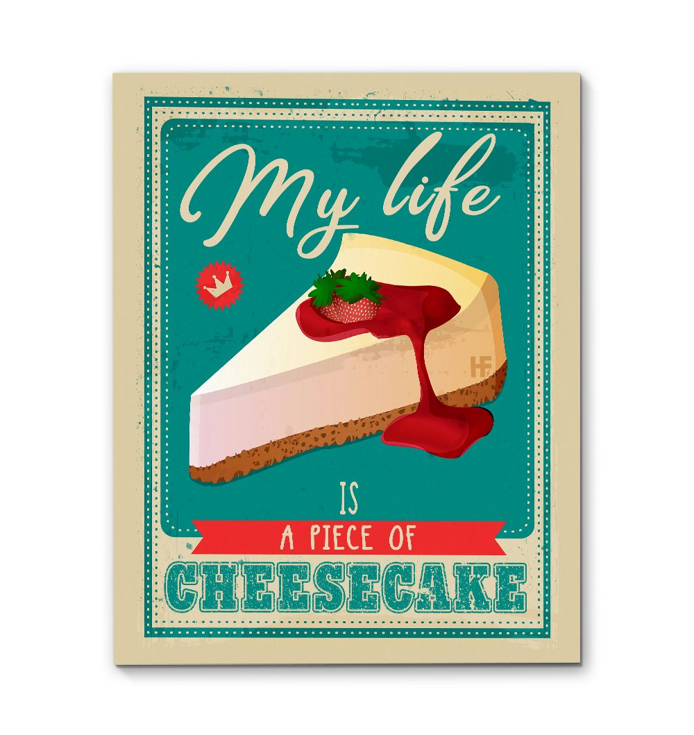 My life is a piece of cheesecake Bakery EZ21 2809 Canvas