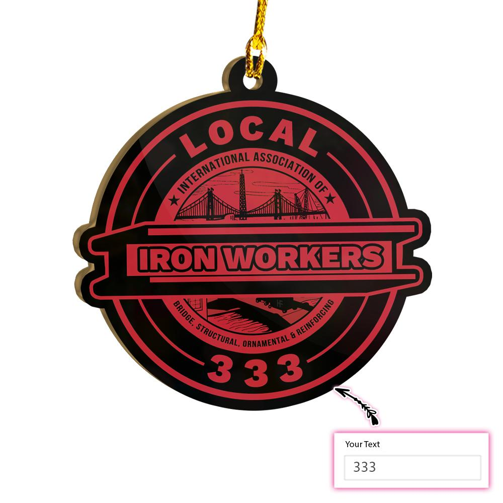 PERSONALIZED LOCAL IRONWORKER V2 EZ15 2311 Custom Ornament