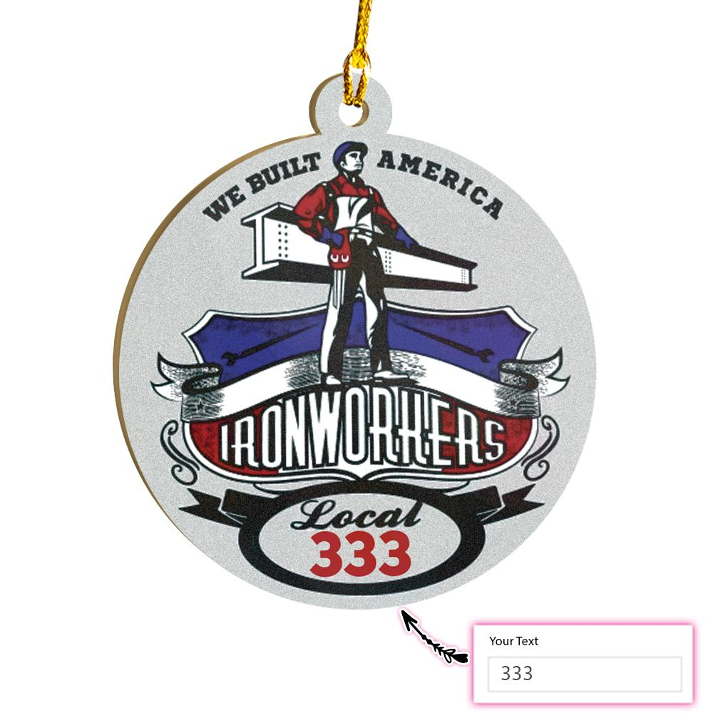 PERSONALIZED LOCAL IRONWORKER V5 EZ15 2011 Custom Ornament