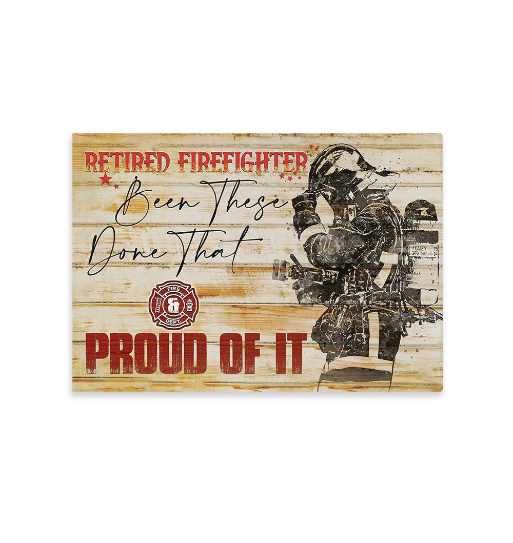 Proud Of It Firefighter Wall Art Canvas EZ15 2509 Canvas