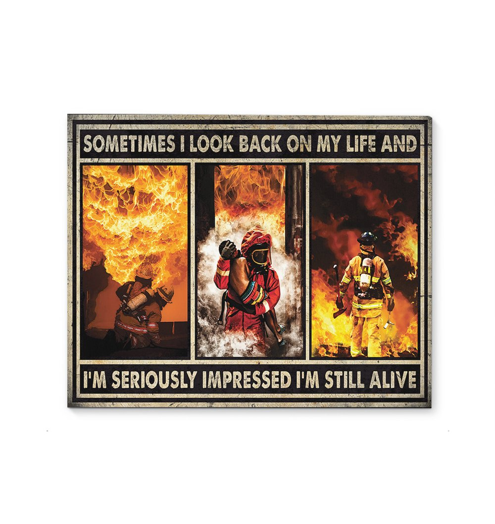 Sometimes I look Back On My Life Firefighter EZ24 2512 Canvas