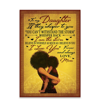 To My Daughter Black Woman EZ15 2509 Canvas