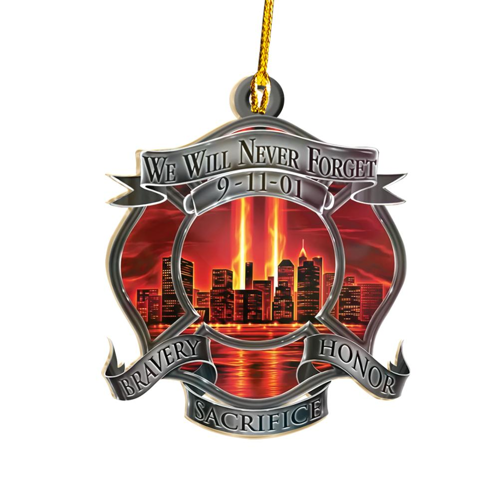 We Will Never Forget Firefighter EZ24 2811 Ornament