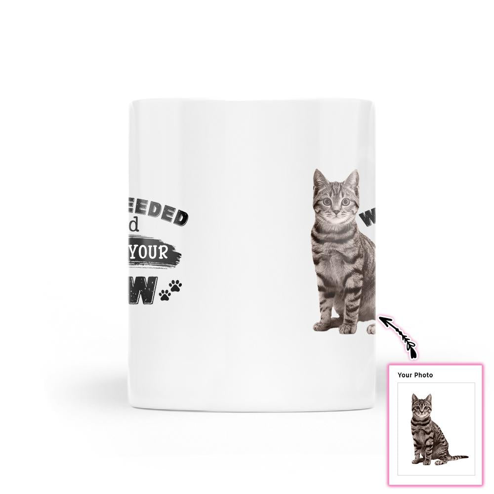 When I Needed A Hand I Found Your Paw EZ21 0812 Custom White Mug