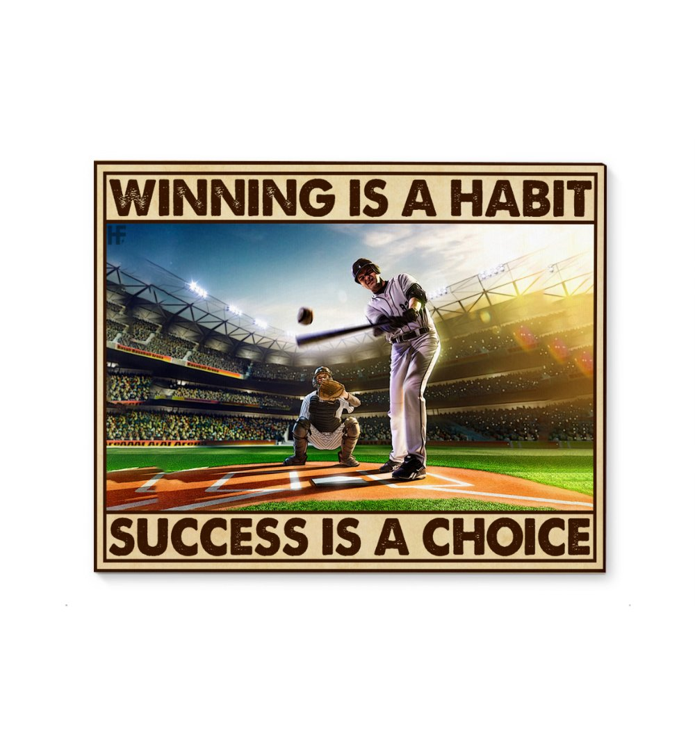 Winning Is A Habit Success Is A Choice Baseball EZ24 2601 Canvas