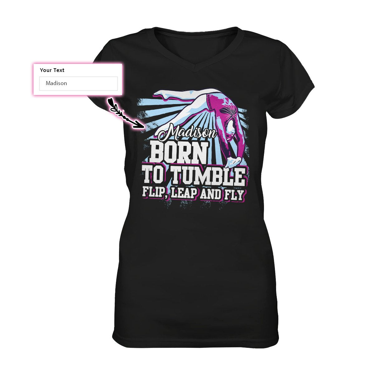 Personalized Gymnastics Born To Tumble, Flip, Leap & Fly EZ09 0709 Custom Women V-neck T-shirt