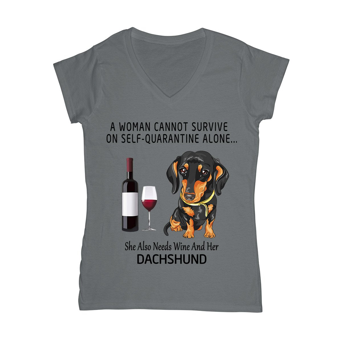 A Woman Also Needs Wine And Dachshund EZ06 0604 Women V-neck T-shirt