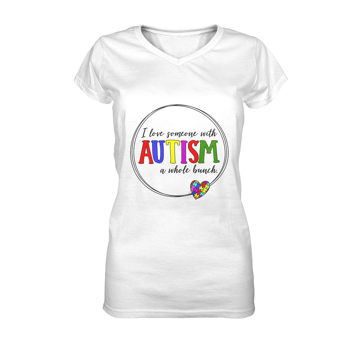 I Love Someone with Autism a Whole Bunch EZ16 2808 Women V-neck T-shirt
