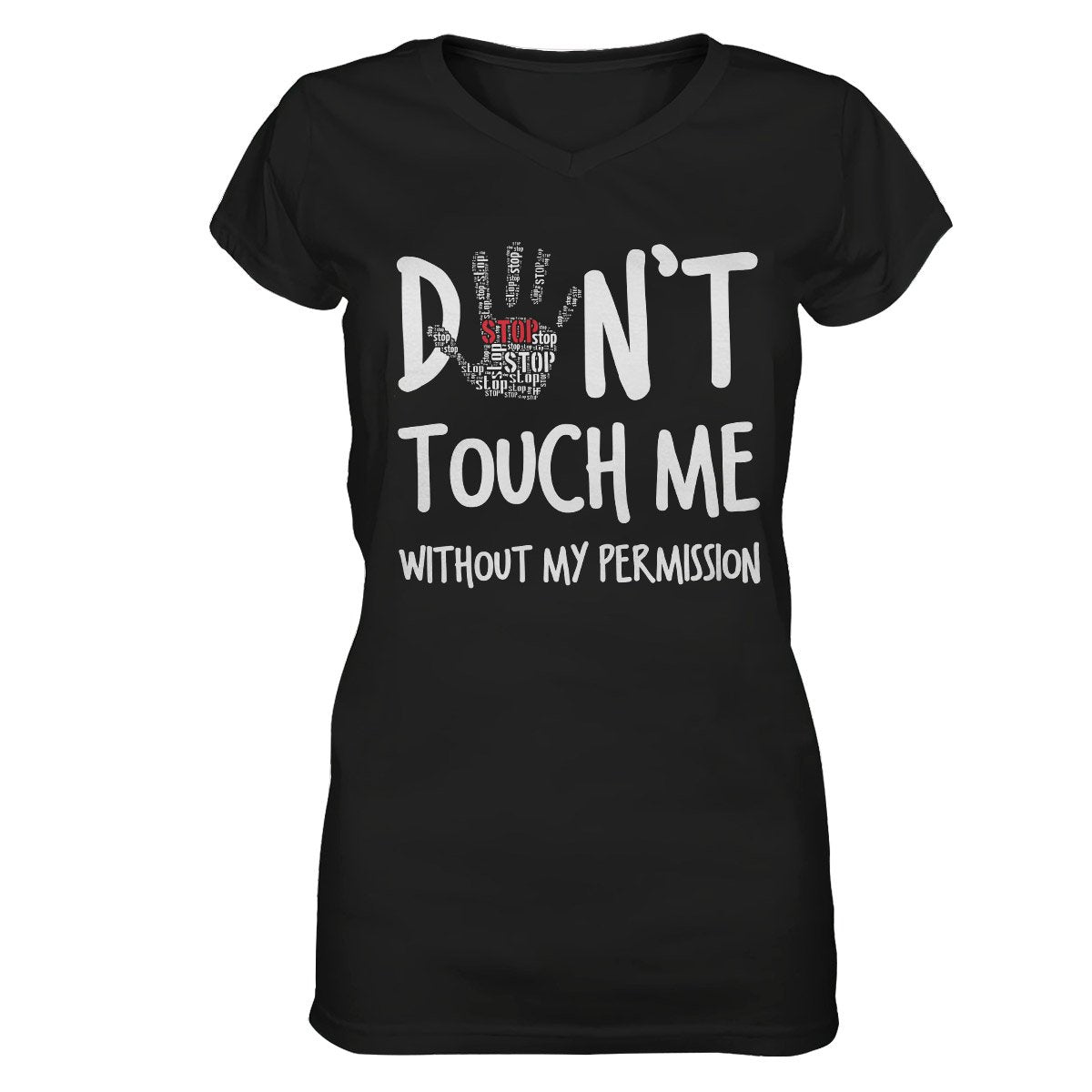 Don't Touch Me Without My Permission Feminism EZ22 0510 Women V-neck T-shirt