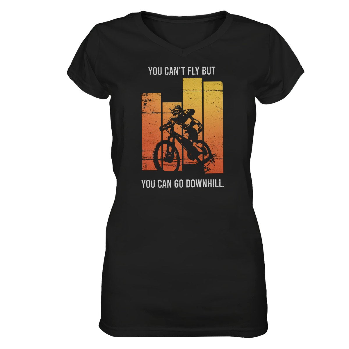 You Can't Fly But You Can Go Downhill EZ22 0112 Women V-neck T-shirt
