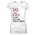 Dad I Will Always Be Your Litter Girl EZ16 0403 Women V-neck T-shirt