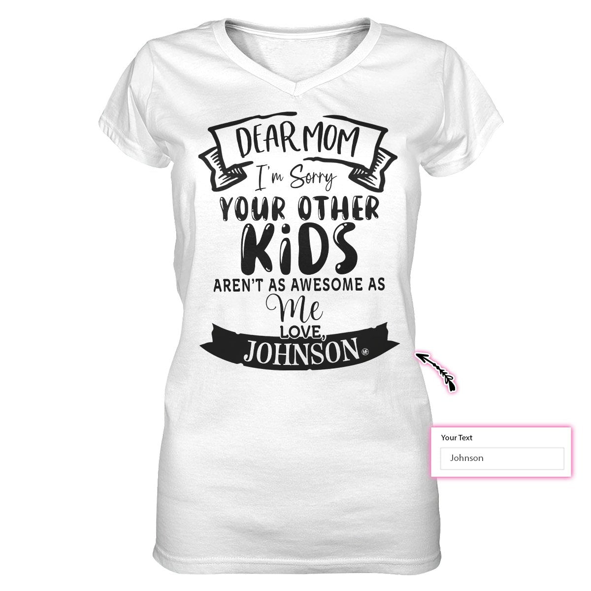 Your Other Kids Aren't As Awesome As Me EZ24 0203 Custom Women V-neck T-shirt