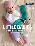 Book 8017 - Patons Little Babies Knit & Crochet Basics