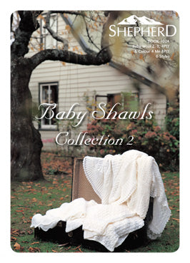 Book 1004 - Shepherd Baby shawls Collectiion 2