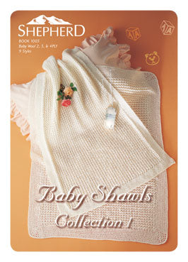 Book 1003 - Shepherd Baby Shawls Collection 1