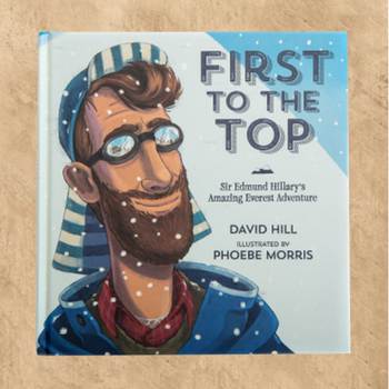 FIRST TO THE TOP - CHILDREN'S BOOK