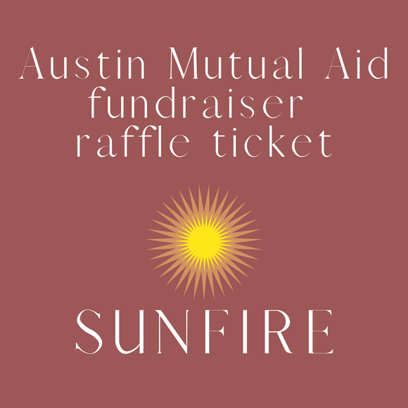 Raffle Ticket for Austin Mutual Aid Fundraiser