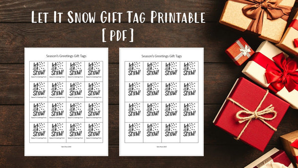Hand-Lettered Let it Snow Winter Gift Tags [Printable PDF]