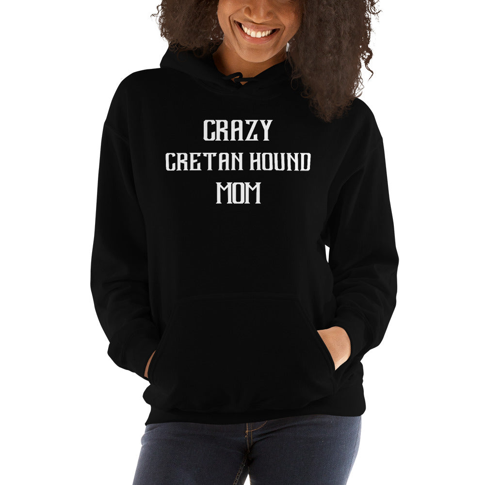 Crazy CRETAN HOUND Mom Gift For Dog Mom Hoodie