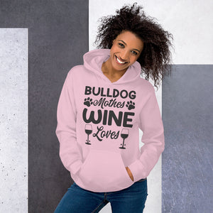 Bulldog Mother Wine Lover Hoodie For Her