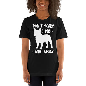 Don't Scare Me I Fart  Easily Tee