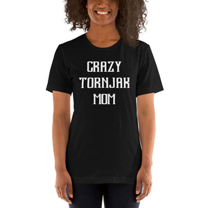 Crazy TORNJAK Mom Gift For Dog Mom Tee