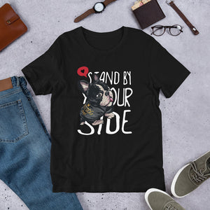 Stand By Your Side - Best Dog Ever Tee