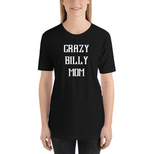 Crazy BILLY Mom Gift For Dog Mom Tee