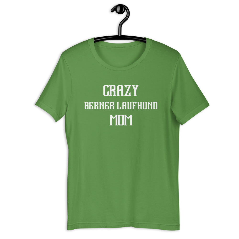 Crazy BERNER LAUFHUND Mom Gift For Dog Mom Tee