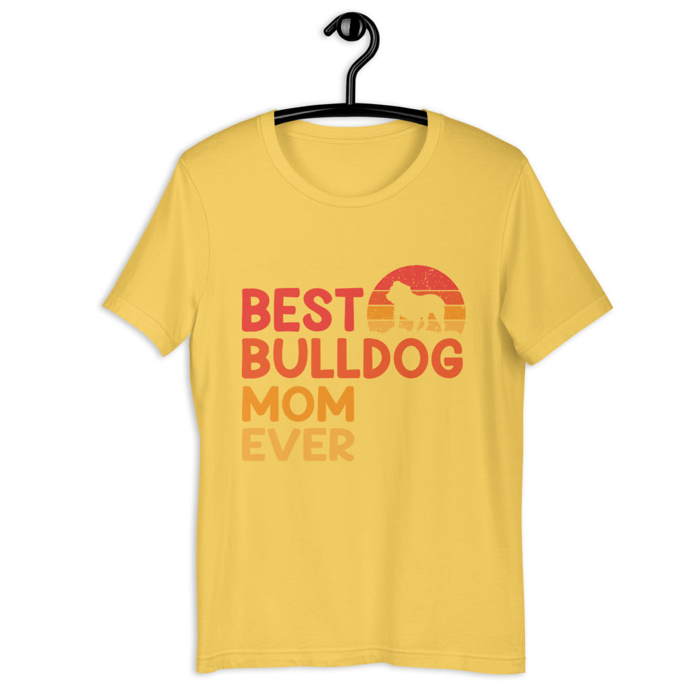 Best Bulldog Mom Ever Tee