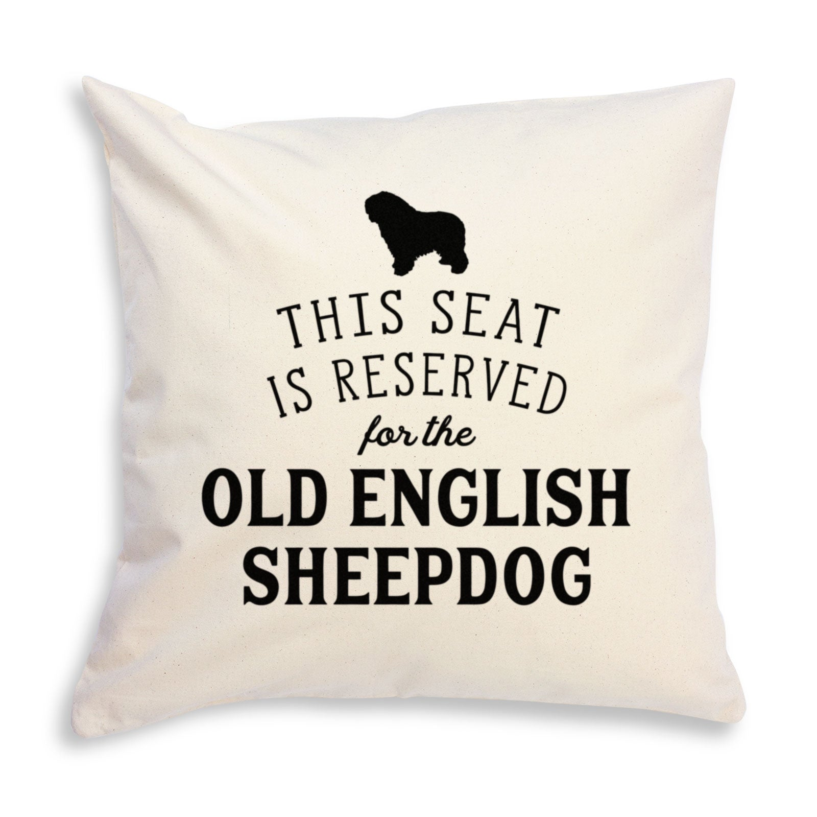 Reserved for the Old English Sheepdog Cushion Cover