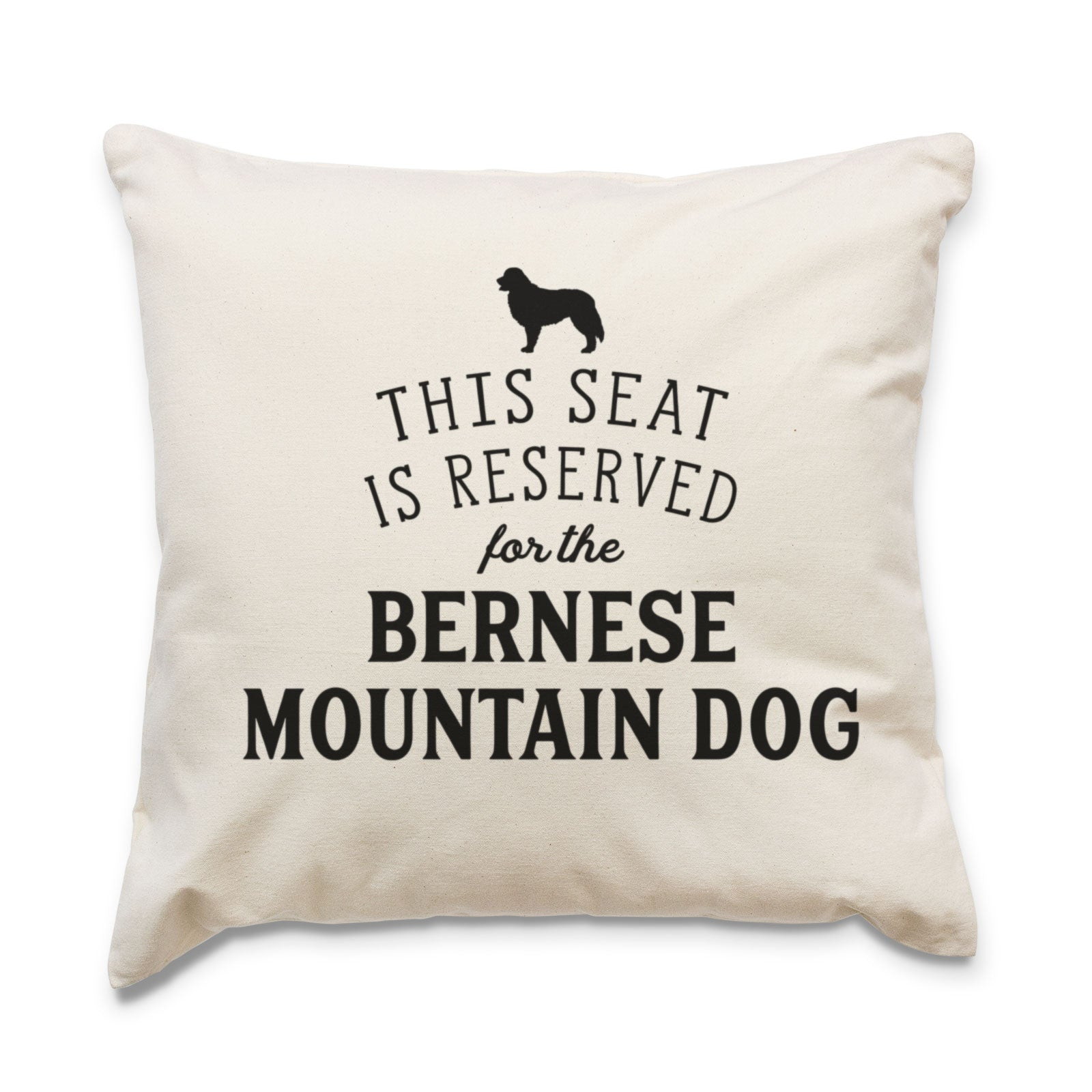 Reserved for the Bernese Mountain Dog Cushion Cover