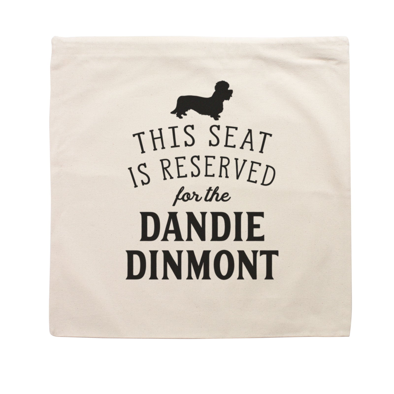 Reserved for the Dandie Dinmont Terrier Cushion Cover