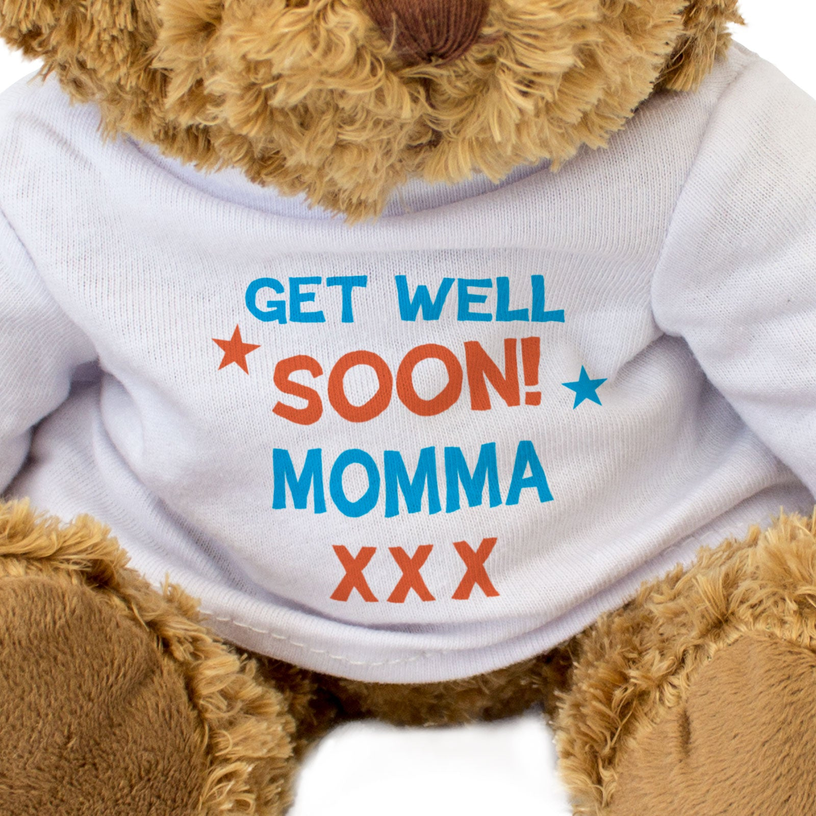 Get Well Soon Momma - Teddy Bear