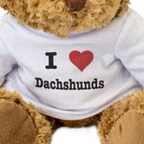 I Love Dachshunds - Teddy Bear