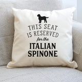 Reserved for the Italian Spinone Cushion Cover