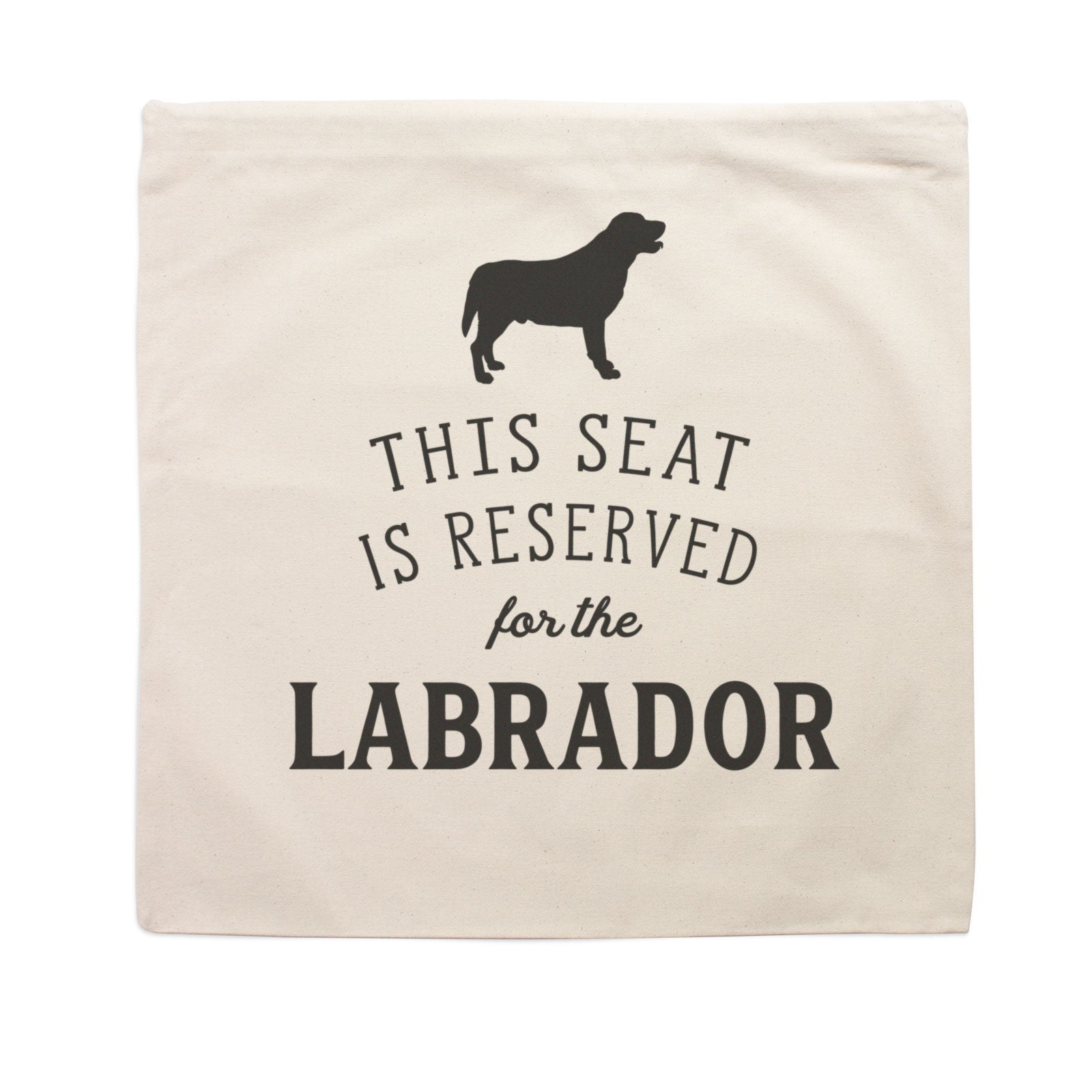 Reserved for the Labrador Cushion Cover