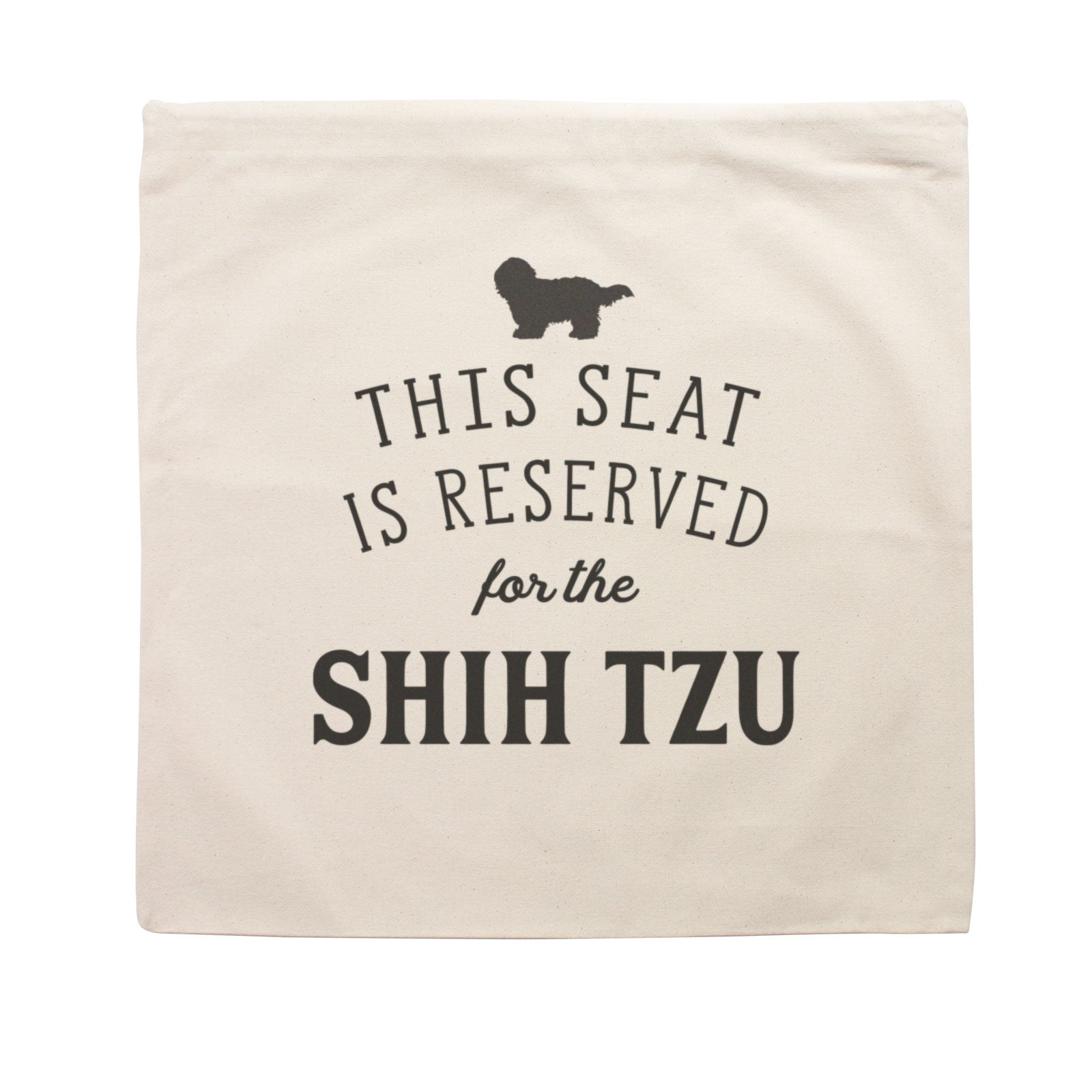 Reserved for the Shih Tzu Cushion Cover